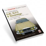 The Essential Buyer's Guide Jaguar/Daimler XJ6, XJ12 & Sovereign